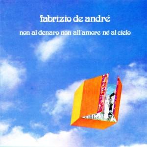Fabrizio de andrè - non al denaro non all'amore nè al cielo - front.jpg